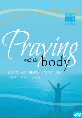 Praying with the Body DVD: Bringing the Psalms to Life