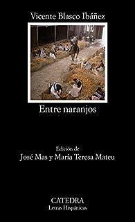 Entre naranjos: 435 par Vicente Blasco Ibáñez