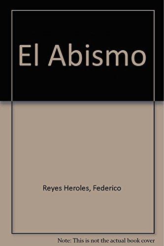 Descargar Libro El Abismo de Federico Reyes Heroles