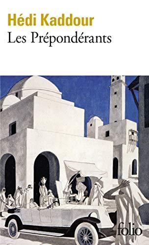 Les Prépondérants par Hédi Kaddour