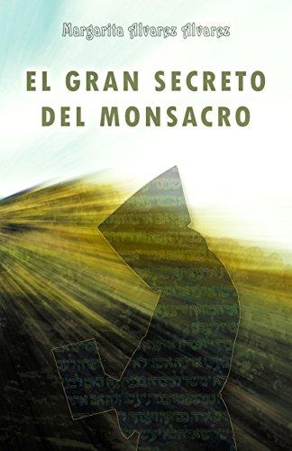 El Gran Secreto del Monsacro (Novela histórica) de [Alvarez, Margarita Alvarez]