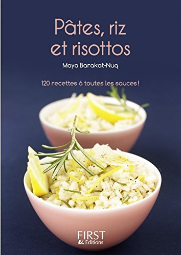 Petit livre de - Pâtes, riz et risottos par Maya BARAKAT-NUQ