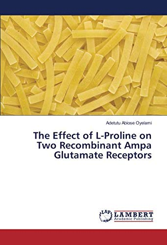 The Effect of L-Proline on Two Recombinant Ampa Glutamate Receptors