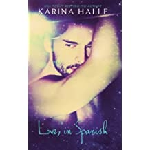 Love, in Spanish by Karina Halle (2014-11-11)