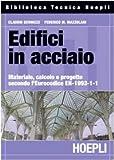 Edifici in acciaio. Materiale, calcolo e progetto secondo l'Eurocodice strutturale EN-1993-1-1