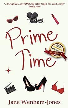 Prime Time - full-length romantic comedy novel (English Edition) par [Wenham-Jones, Jane]