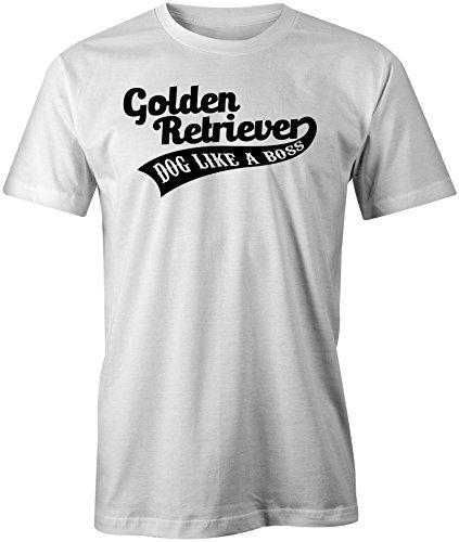 Golden Retriever Dog Like A Boss ★ Rundhals-T-Shirt Männer-Herren ★ hochwertig bedruckt mit lustigem Spruch ★ Die perfekte Geschenk-Idee (02) weiss