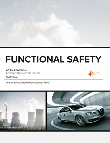 Functional Safety - An IEC 61508 SIL 3 Compliant Development Process, 3rd Edition