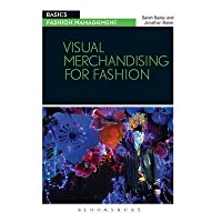 [ [ Visual Merchandising for Fashion (Basics) ] ] By Bailey, Sarah ( Author ) Feb - 2014 [ Paperback ]