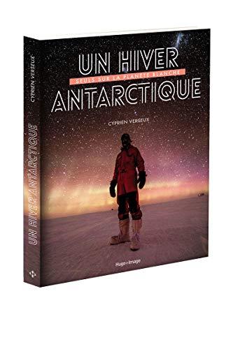 Un hiver antarctique