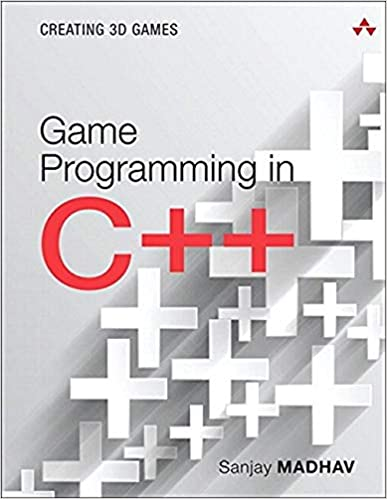 Game Programming in C++: Creating 3D Games