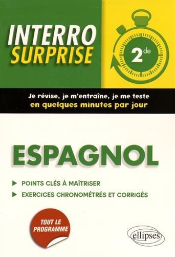 Interro Surprise Espagnol 2de Tout le Programme Grammaire et Vocabulaire