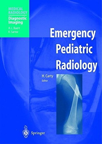 Emergency Pediatric Radiology (Medical Radiology) (2001-12-18)