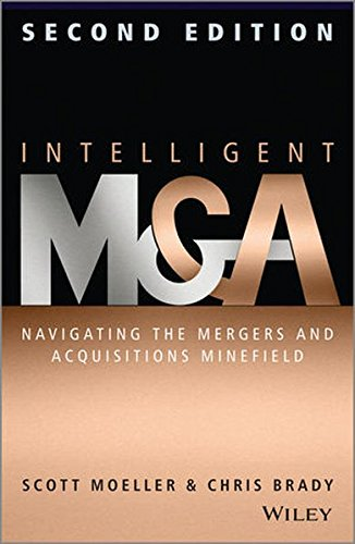 Intelligent M & A: Navigating the Mergers and Acquisitions Minefield