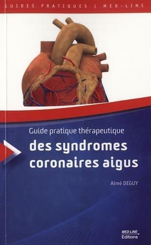 Guide pratique thérapeutique des syndromes coronaires aigus