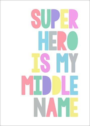 cm: Superhero is My Middle Name - Superheld ist Mein zweiter Vorname von Finlay and Noa - fertiges Wandbild, Bild auf Keilrahmen, Fertigbild auf echter Leinwand, Leinwanddruck ()