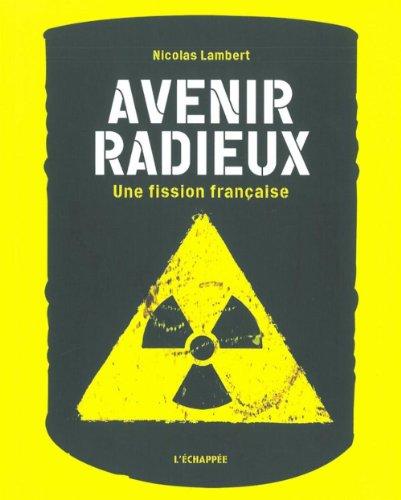 Avenir radieux : Une fission française