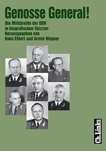 e Militärelite der DDR in biografischen Skizzen (Militärgeschichte der DDR) ()
