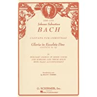 Bach: Cantata for Christmas: Gloria in Excelsis Deo, Cantata No. 191: For Five-Part Chorus of Mixed Voices and Soprano and Tenor Solos with Piano Acom
