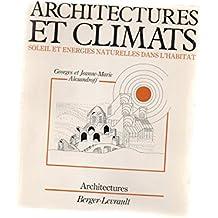 Architectures et climats : Soleil et énergies naturelles dans l'habitat (Collection Architectures)