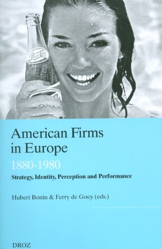 American Firms in Europe : Strategy, Ide...