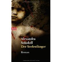 Der Seelenfänger: Roman