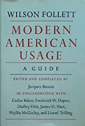 Modern American Usage: A Guide