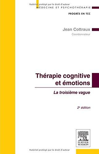 Thérapie cognitive et émotions 2e: La troisième vague