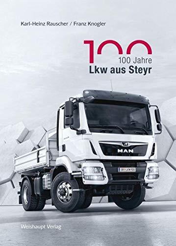 100 Jahre Lkw aus Steyr