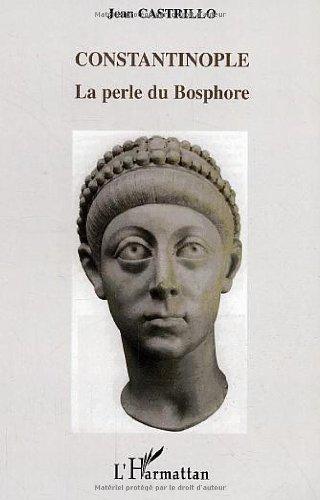 Constantinople : La perle du Bosphore