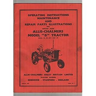 Allis-Chalmers Model B Tractor Maintenance Manual