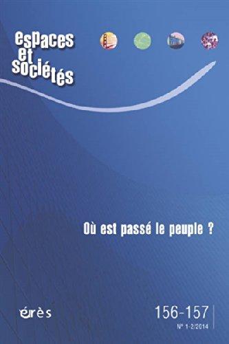 Espaces et sociétés, N° 156-157, Mars 2014 : Où est passé le peuple ? par Anne Clerval