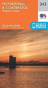 OS Explorer Map (343) Motherwell and Coatbridge (OS Explorer Paper Map) (OS Explorer Active Map)