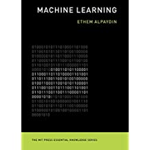 Machine Learning: The New AI (The MIT Press Essential Knowledge Series)