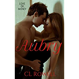 Aubry (Love or Money Book 1) (English Edition)