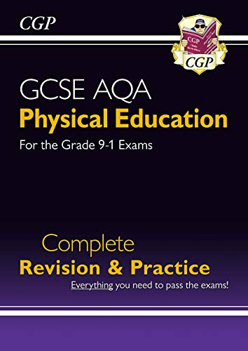 New Grade 9-1 GCSE Physical Education AQA Complete Revision & Practice (CGP GCSE PE 9-1 Revision) di CGP Books