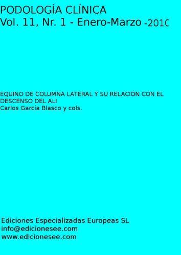 EQUINO DE COLUMNA LATERAL Y SU RELACIÓN CON EL DESCENSO DEL ALI (Podología Clínica nº 11)