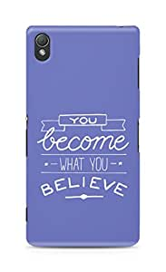 AMEZ you become what you believe Back Cover For Sony Xperia Z3