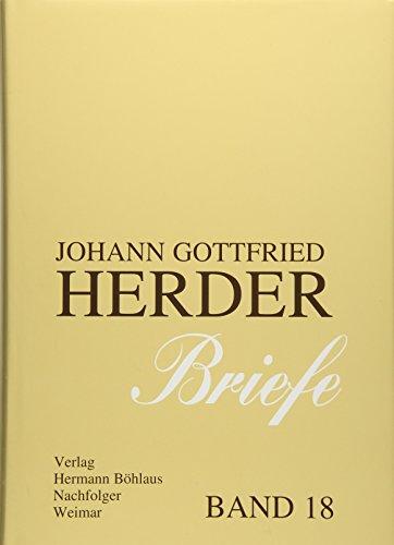 Johann Gottfried Herder. Briefe.: Achtzehnter Band: Register der Probleme, Sachen, Personen, Orte (J.G. Herder/Briefe)