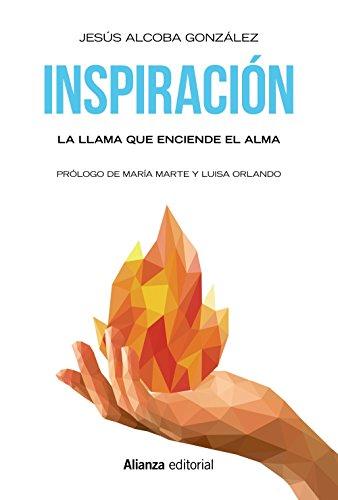 Inspiración: La llama que enciende el alma (Libros Singulares (Ls))