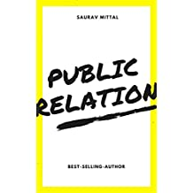 Public Relation: The Profession and the Practice,A Values-Driven Approach (English Edition)