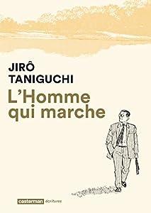 L'Homme Qui Marche Nouvelle édition 2017 One-shot