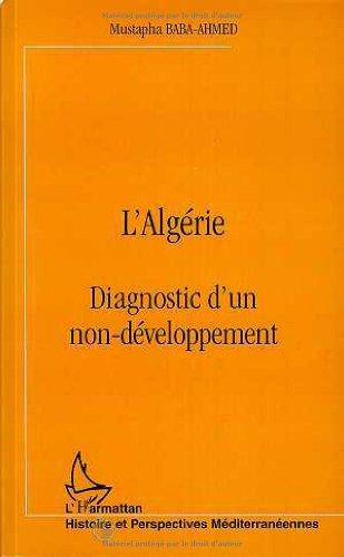 L'Algérie: Diagnostic d'un non-développement