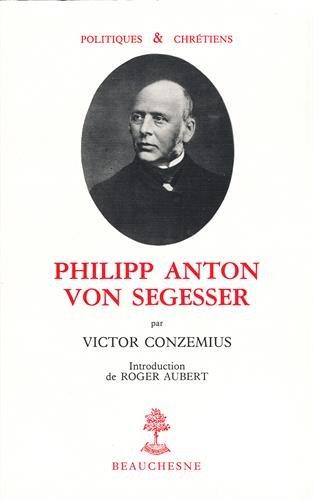 Philipp Anton von Segesser par Victor Conzemius