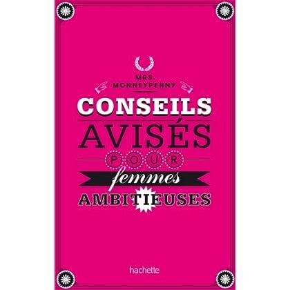 Conseils avisés pour femmes ambitieuses