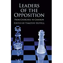 Leaders of the Opposition: From Churchill to Cameron