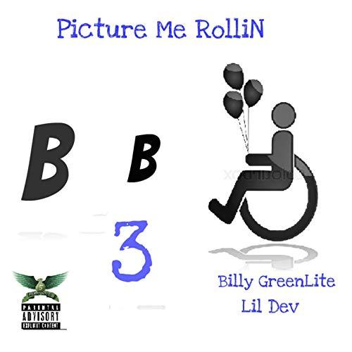 Picture Me Rollin [Explicit]