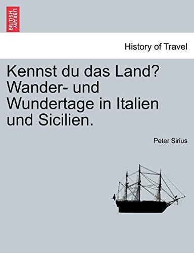 Kennst du das Land? Wander- und Wundertage in Italien und Sicilien
