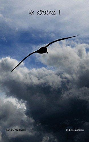 Téléchargement Un albatros ! pdf, epub ebook