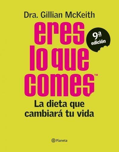 Eres lo que comes by Gillian Mckeith(2011-06-01)